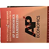 Multiple Choice & Free Response Questions in Preparation of AP Economics Examination