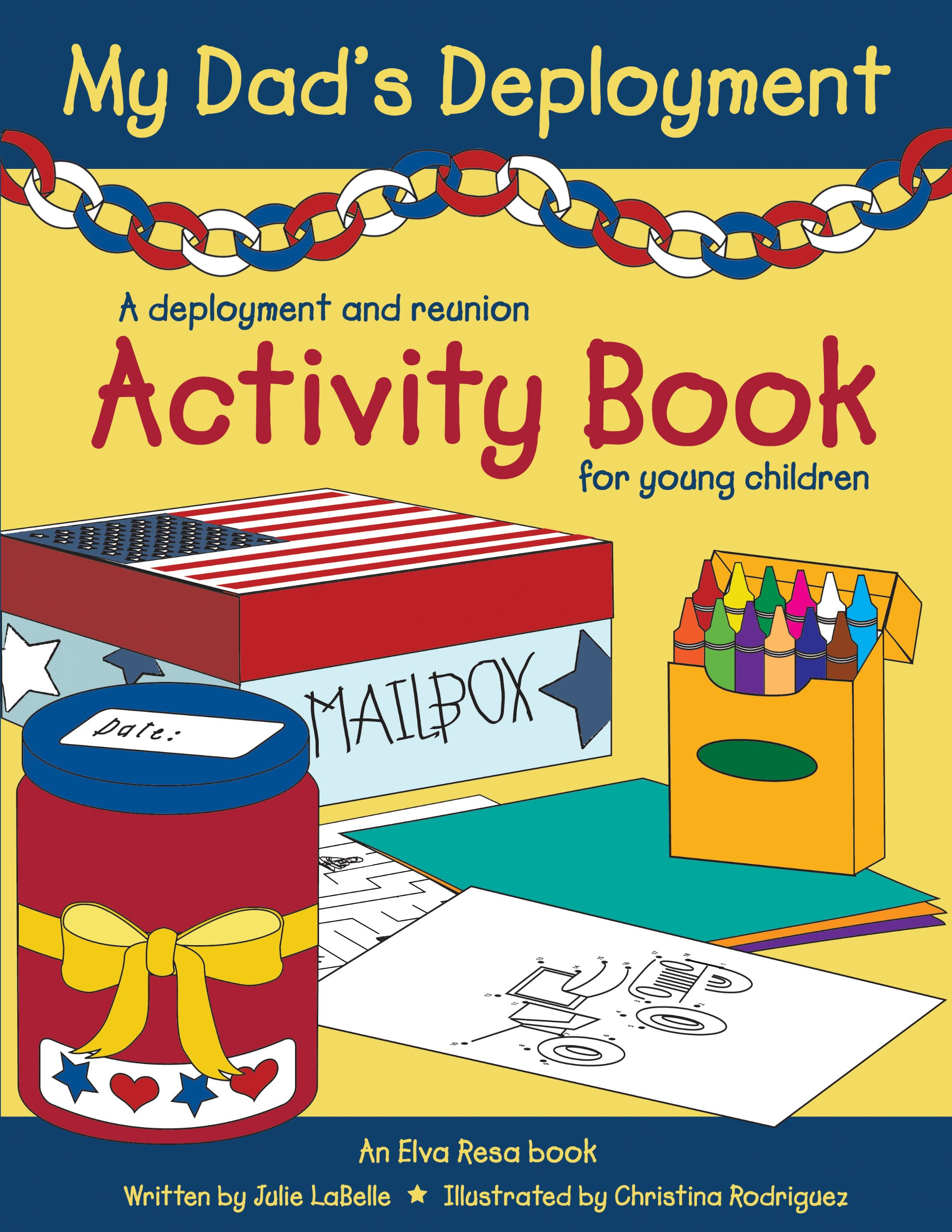 my dads deployment a deployment and reunion activity book for young children julie labelle christina rodriguez 9781934617076 amazoncom books - Activity Books For 4 Year Olds