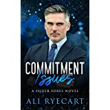 Commitment Issues: an age gap, fake boyfriend, friends with benefits to lovers MM romance (Silver Foxes MM Romance Series)