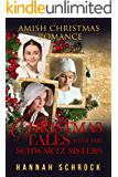 Christmas Tales with the Schwartz Sisters