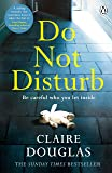 Do Not Disturb: Be careful who you let inside . . .