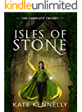 Isles of Stone: The Complete Trilogy: Emerald's Fracture, Sunstone's Secret, & Obsidian's Legacy