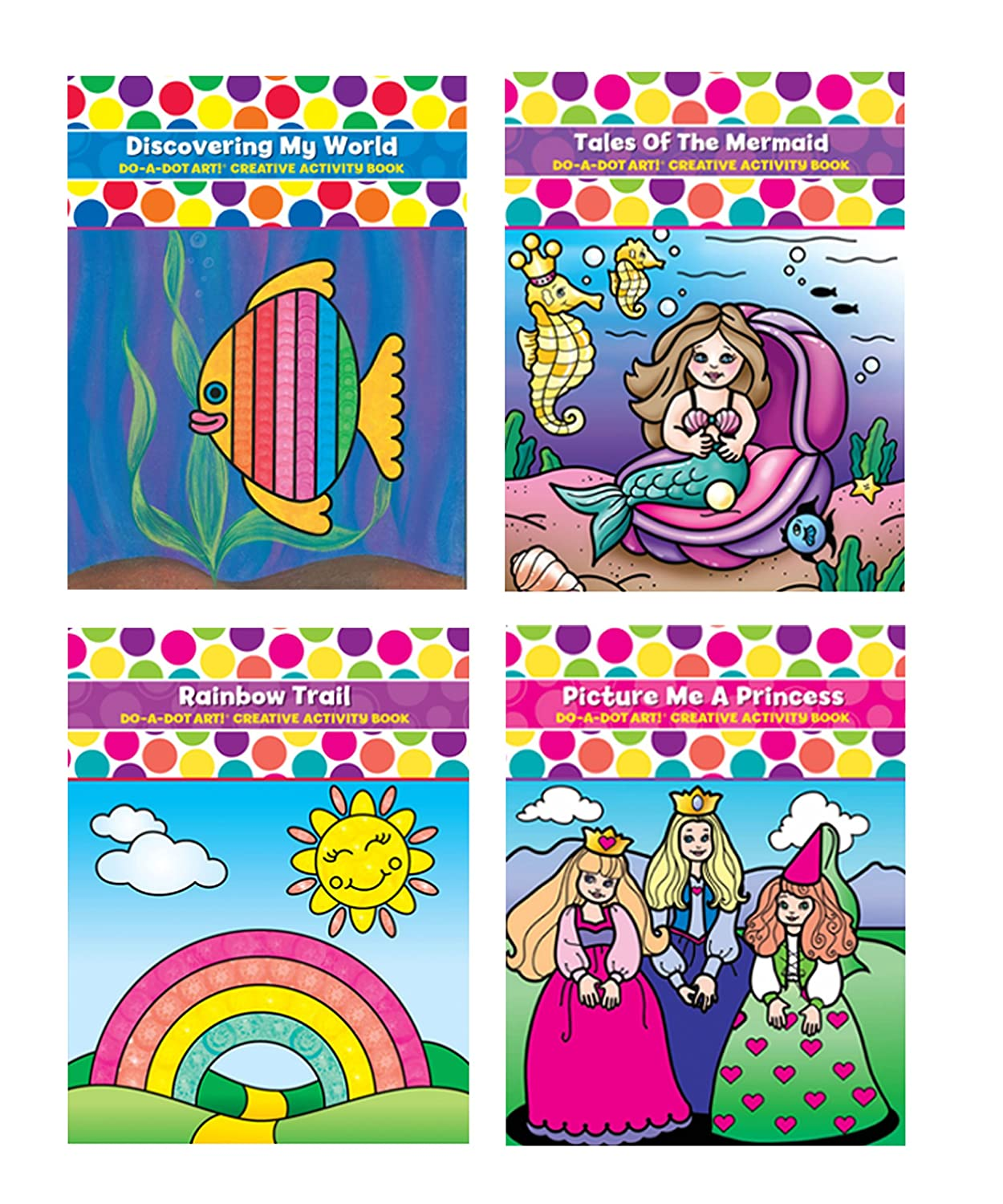 Do A Dot Art! Coloring Book Bundle- 4 Pack Coloring Books- Discovering My World, Picture Me A Princess, Rainbow Trail, Tales of the Mermaid