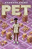 cover of PET, by akwaeke emezi
