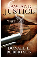Law and Justice: Justice Series - Book 2 Kindle Edition