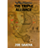 The Triple Alliance (The Rise of The Aztecs Book 7)