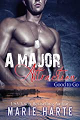 A Major Attraction (Good to Go Book 1) Kindle Edition