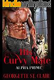 His Curvy Mate (Alpha Prime Book 2)