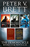 The Demon Cycle Books 1-3 and Novellas: The Painted Man, The Desert Spear, The Daylight War plus The Great Bazaar and Brayan's Gold and Messenger's Legacy