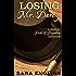 Losing Mr. Darcy: A Pride and Prejudice Intimate Novella (Master Darcy Book 3)