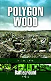 Polygon Wood: Ypres (Battleground Europe)