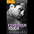Forbidden Touch: A Second Chance Romance
