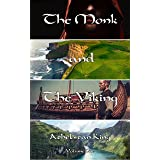 The Monk and The Viking (Monk and Viking Book 1)