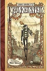 Gris Grimly's Frankenstein Kindle Edition