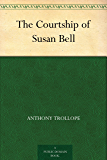The Courtship of Susan Bell (English Edition)
