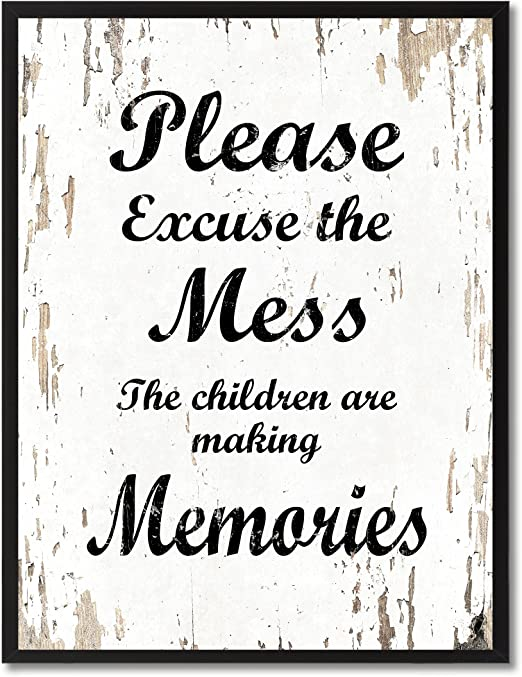 SpotColorArt Pardon The Mess My Children are Making Memories Framed Canvas Art 13 x 17 Aqua