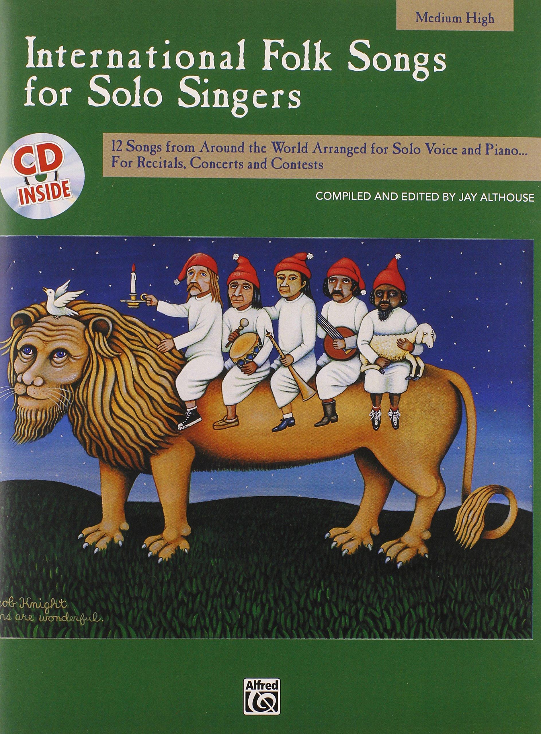 International Folk Songs for Solo Singers: Medium High Voice, Book & CD