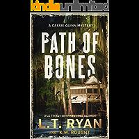 Path of Bones: A Cassie Quinn Mystery