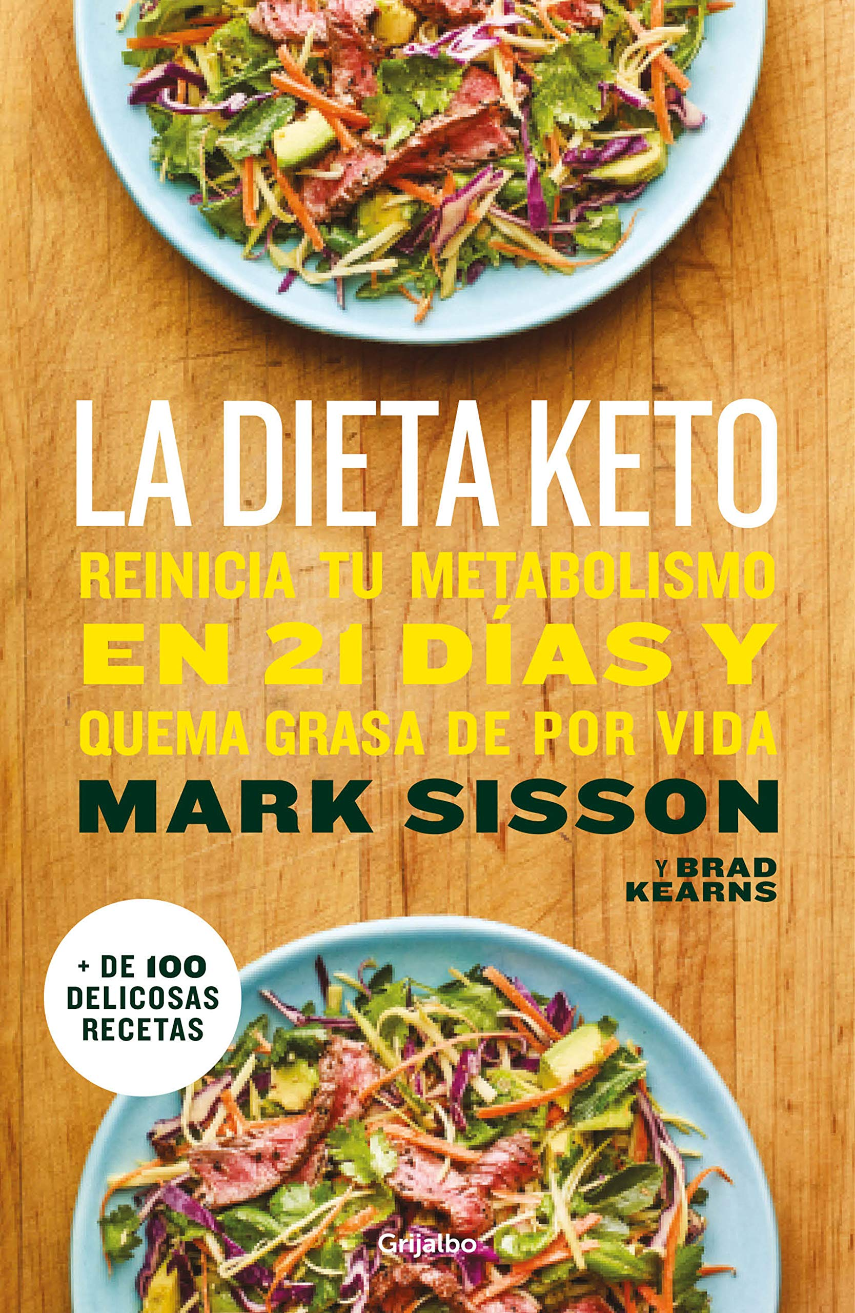 La dieta Keto: Reinicia tu metabolismo en 21 días y quema grasa de forma  definitiva / The Keto Reset Diet (Spanish Edition): Mark Sisson:  9781949061529: ...