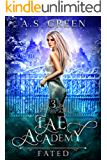 Fae Academy: Fated: A Paranormal Shifter Academy Romance