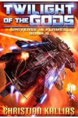 Twilight of the Gods (Universe in Flames Book 8) Kindle Edition