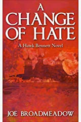 A Change of Hate Kindle Edition