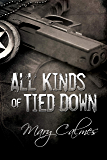 All Kinds of Tied Down (Marshals Book 1) (English Edition)
