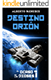 Destino Orión (El ocaso de los dioses nº 1)