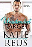 Unintended Target (MacArthur Family Series Book 2)
