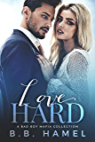 Love Hard: A Bad Boy Mafia Collection (English Edition)