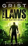 The Laws (Last Mayor Book 6)