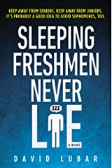 Sleeping Freshmen Never Lie Kindle Edition