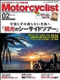 Motorcyclist(モーターサイクリスト) 2019年 2月号 [雑誌]