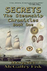 Secrets (The Steamship Chronicles Book 1) Kindle Edition