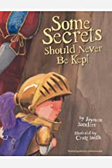 Some Secrets Should Never Be Kept Kindle Edition