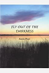 Fly Out of the Darkness (The Marshlanders Trilogy Book 2) Kindle Edition