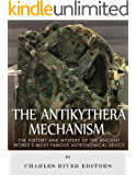 The Antikythera Mechanism: The History and Mystery of the Ancient World's Most Famous Astronomical Device (English Edition)