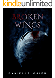 Broken Wings: A Vampire Romance