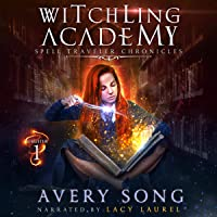 Witchling Academy: Semester One: Spell Traveler Chronicles, Book 1