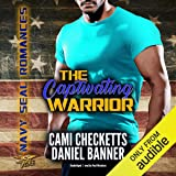 The Captivating Warrior: Navy SEAL Romance, Book 2