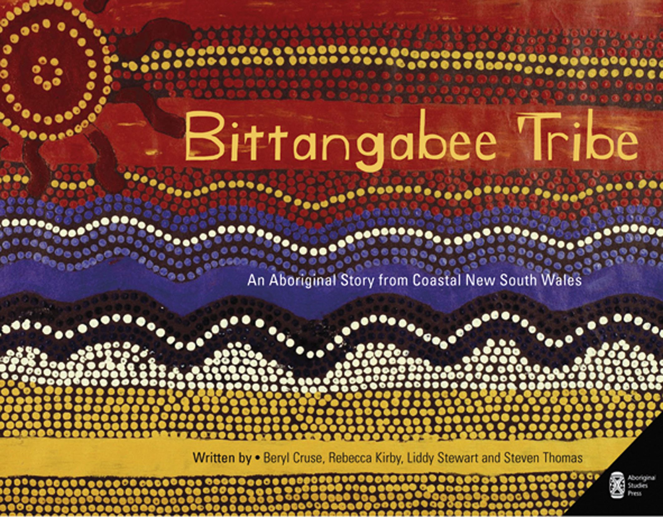 Bittangabee Tribe: An Aboriginal story from Coastal New South Wales (Picture Storybooks)