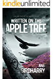 Written On The Apple Tree: A Chilling Mystery Suspense (Chilling Tales of the Unexpected Series Book 4)