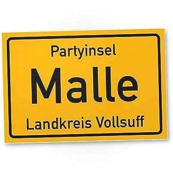 Partyinsel Malle - PVC Schild (30 x 20 cm), Lustige Geschenkidee ...