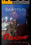 Freakshow (Isolation Z Book 3)