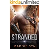 Stranded (Into the Smuggler's Arms Book 1)