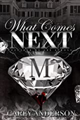 What Comes Next: Together We Are Strong Kindle Edition