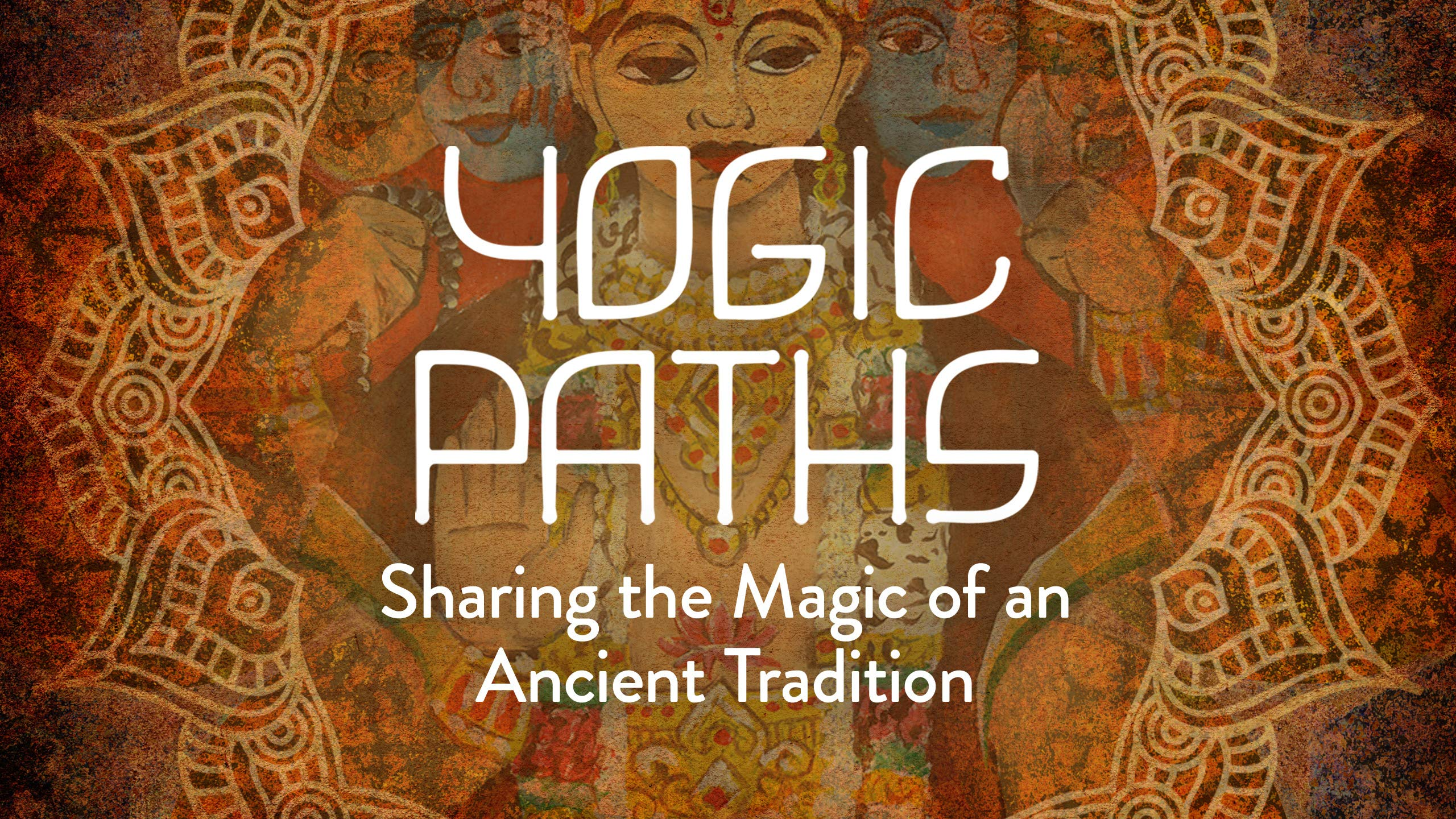 Watch Yogic Paths - Season 1 | Prime Video