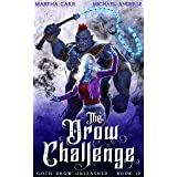 The Drow Challenge (Goth Drow Unleashed Book 12)