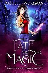 Fate and Magic: A Vampire Fairy Tale (Seven Magics Academy Book 2) Kindle Edition