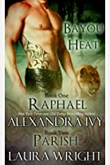 Raphael/Parish (Bayou Heat Boxset Book 1) Kindle Edition